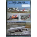 Perth International Airport DVD – 70 Mins